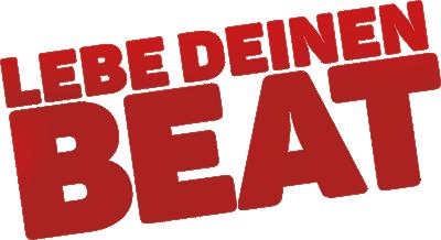 Lebe Deinen Beat - Anstiftung zur kreativen Verrücktheit